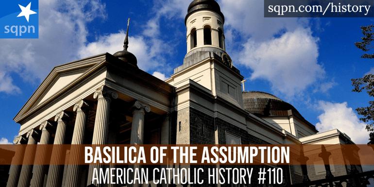 The Basilica of the Assumption