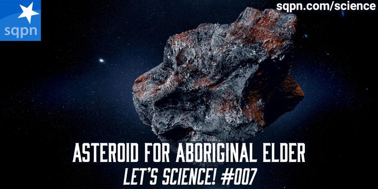 Asteroid for Aboriginal Elder