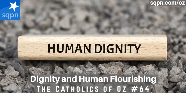 Dignity and Human Flourishing