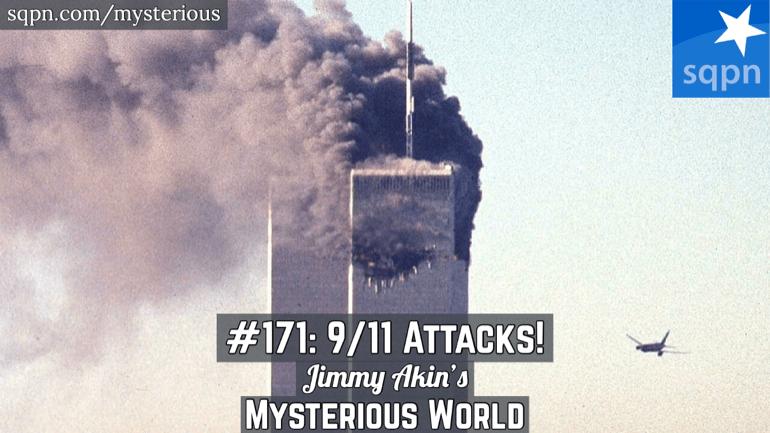 The 9/11 Attacks (Conspiracy? 911 truth; September 11 attacks)