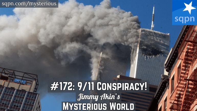 The 9/11 Conspiracy (Inside job?; 9/11 truth; September 11 attacks)