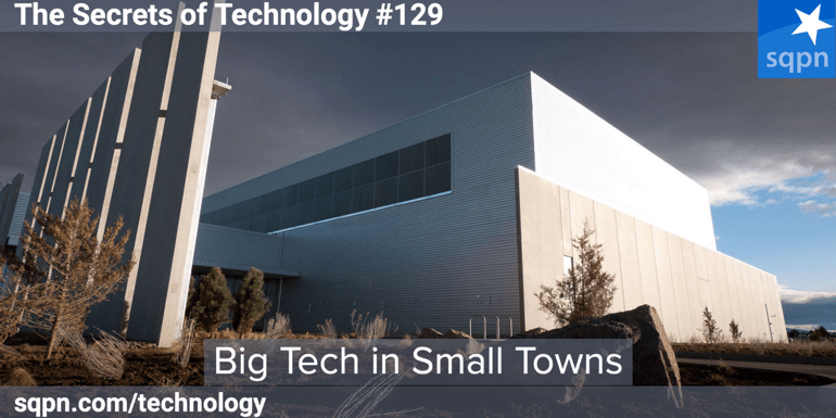 Big Tech in Small Towns