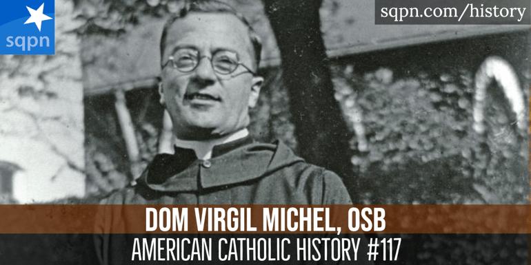 Dom Virgil Michel, OSB