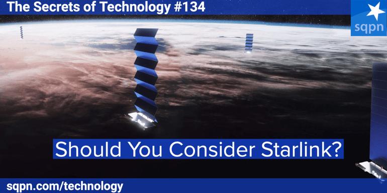 Should You Consider Starlink?
